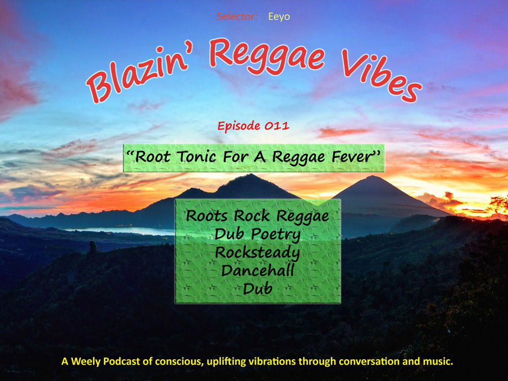Root Tonic For A Reggae Fever - Blazin' Reggae Vibes