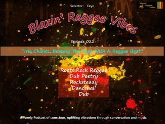 Blazin' Reggae Vibes Ep. 022 Poster