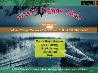 Blazin' Reggae Vibes Ep. 038 Poster