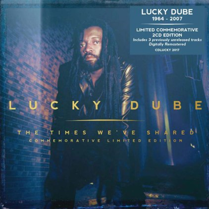 Lucky Dube - The Times We've Shared