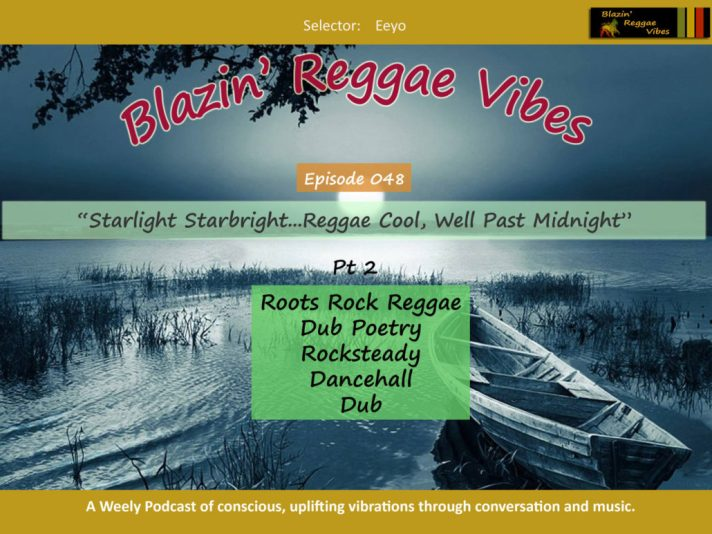 Starlight Starbright, Reggae Cool Well Past Midnight - Blazin Reggae Vibes Episode 047 Poster