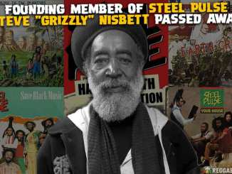 "Steel Pulse Steven ""Grizzly"" Nesbett Passes."