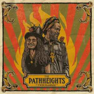 The Pathheights - Twin Flamezz