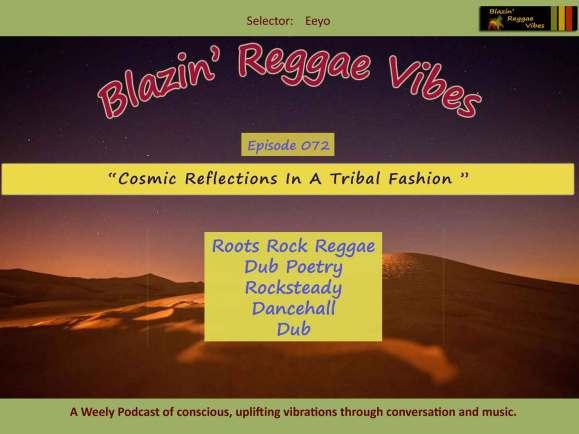 Cosmic Reflections In A Tribal Fashion - Blazin' Reggae Vibes