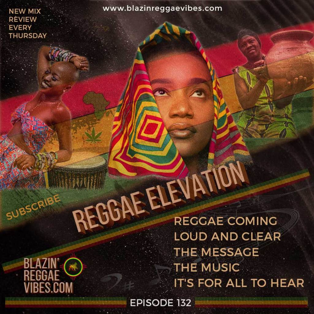 Reggae Elevation, Reggae Coming Loud and Clear The Message The Music For All To Hear