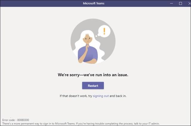 Microsoft Teams 80080300 error