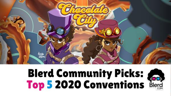 best nerd conventions 2020 blerd