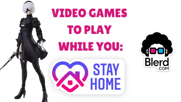 video games to play while you stay home
