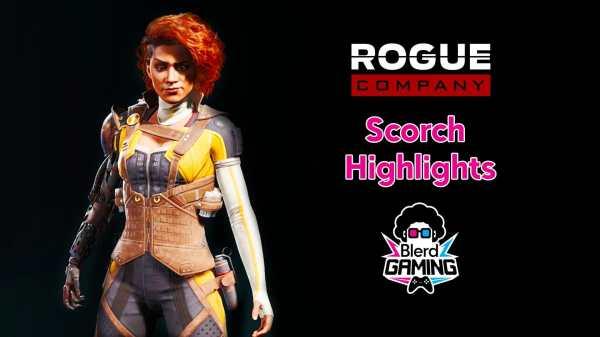 scorch highlights rogue compan