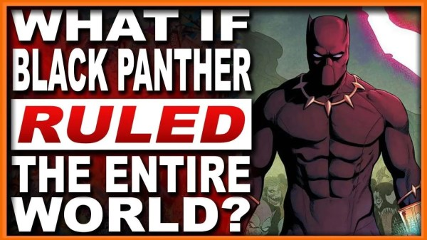 What If Black Panther Ruled The World