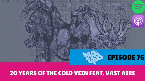 20 Years Of The Cold Vein Feat. Vast Aire BlerdUp 76