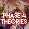 Phase 4 Marvel Reactions & Theories