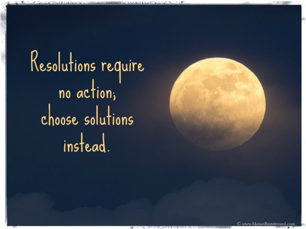 Banish New Year's resolutions and search for solutions instead. http://wp.me/p2UZoK-D via @blestbutstrest