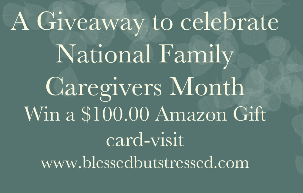 National Family Caregivers Month Amazon Gift Card Giveaway