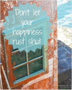 Don't let your happiness rust shut.  Exercise it! http://wp.me/p2UZoK-A6 #CoffeeforYourHeart via @blestbutstrest