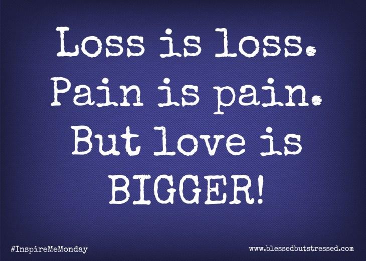 Loss is Loss