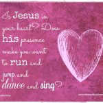 Is Jesus in Your Heart?