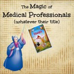 CNA or a Fairy Godmother to a Caregiver and Patient?