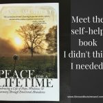 Peace for Lifetime: The Self-Help Book I Didn't Know I Needed