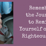 Reasons to Remember the Journey