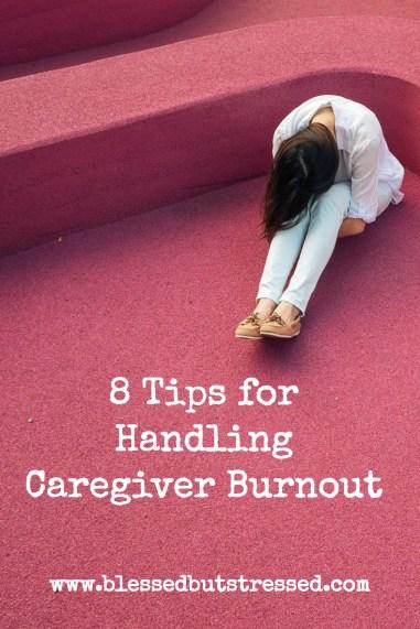 8 Tips for Handling #Caregiver #Burnout http://wp.me/p2UZoK-1Cb