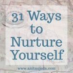 31 Ways to Nurture Yourself for Caregivers