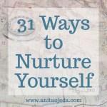 31 Ways to Nurture Yourself for Caregivers