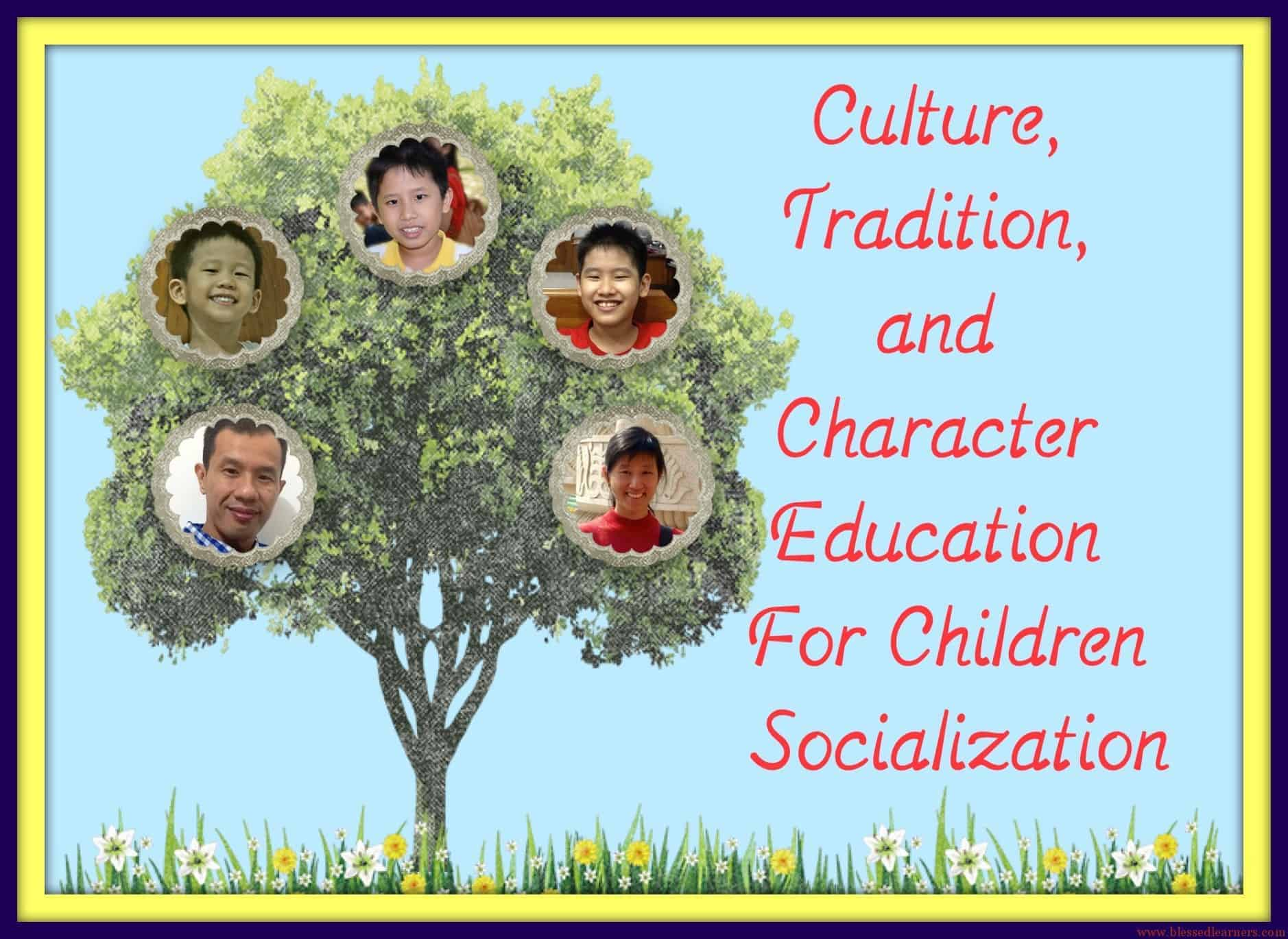 Culture Tradition And Character Education For Children