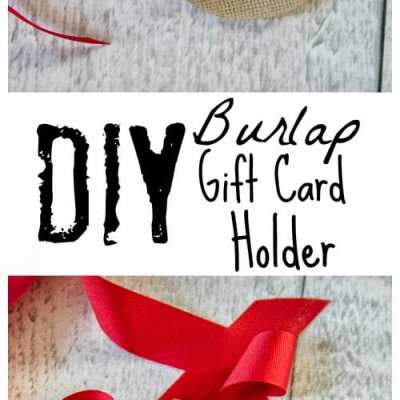 Christmas Craft: Burlap Gift Card Holder