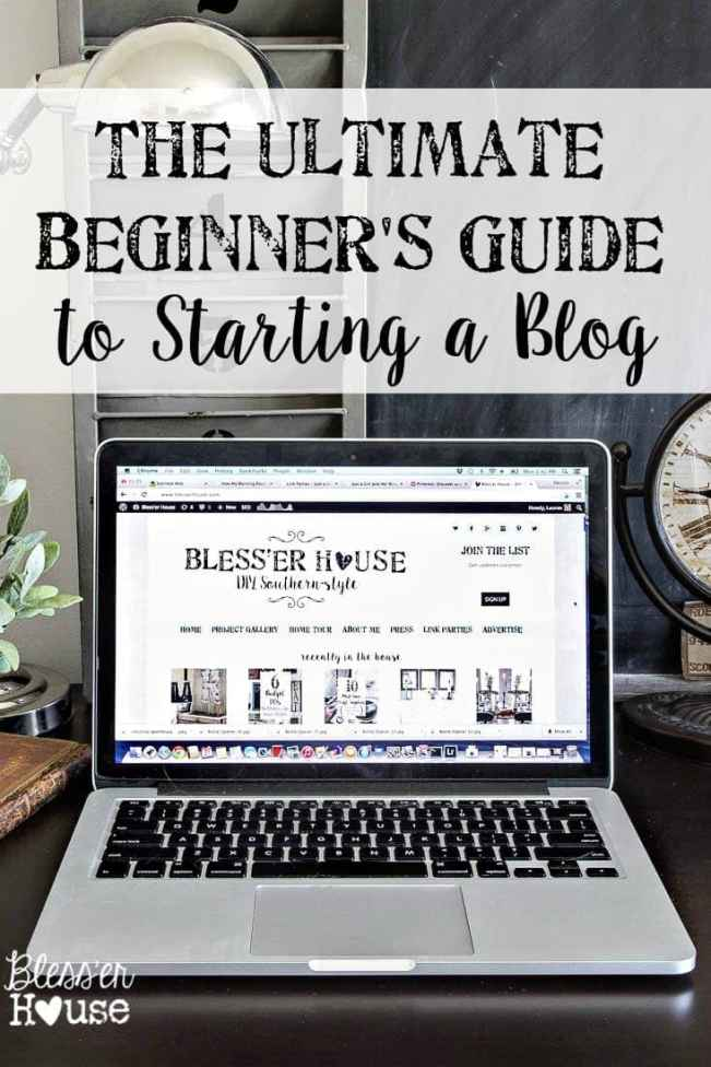 Ultimate Beginner's Guide to Starting a Blog