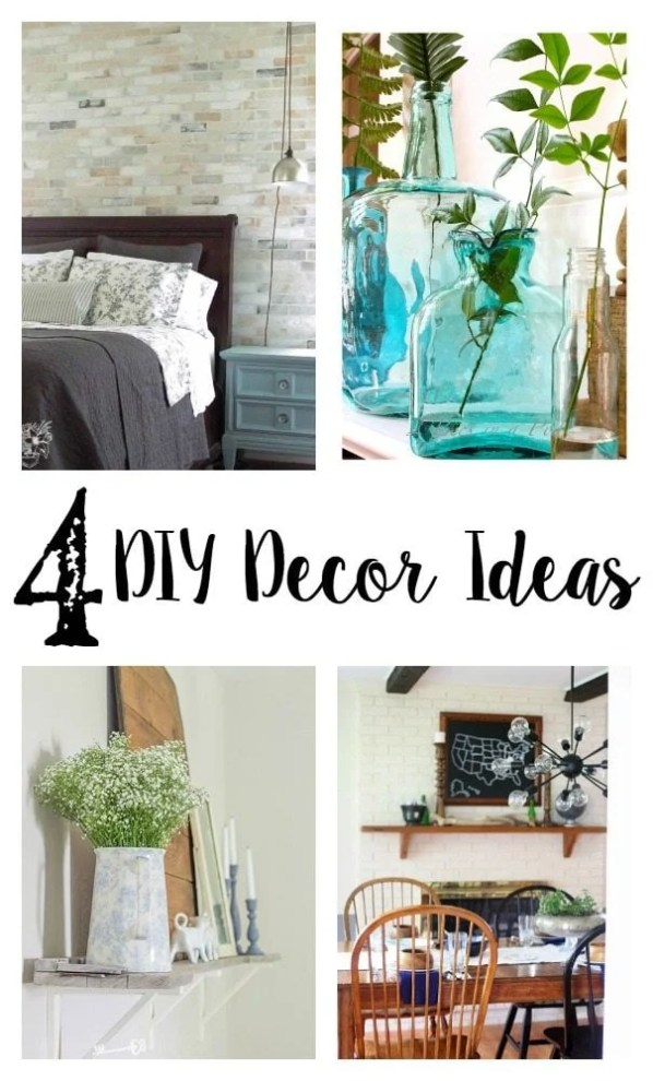 4 DIY Decor Ideas