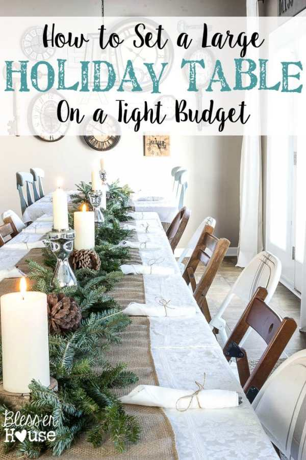 How to Set a Large Holiday Table on a Budget | blesserhouse.com