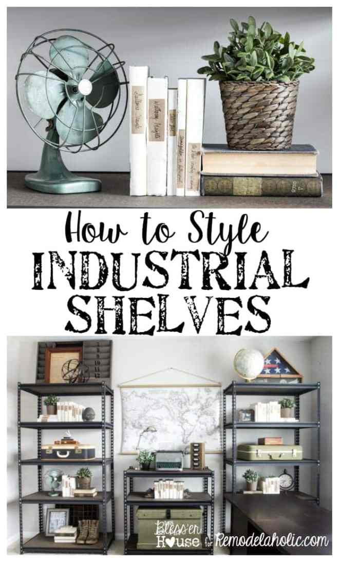 How to Style Industrial Shelves on the Cheap | blesserhouse.com - I needed these tips ages ago! Great post to make shelf styling really simple.