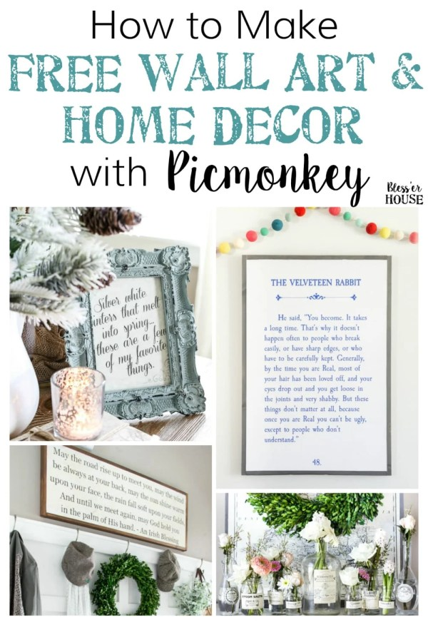 How to Create Free Wall Art and Home Decor with Picmonkey | blesserhouse.com - A simple tutorial for how to create free wall art and home decor with Picmonkey quickly and easily from your own printer, plus a full printable library of ideas.