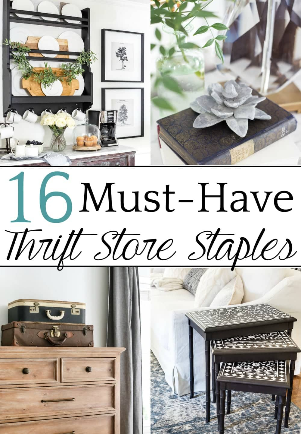 Top 10 Home and DIY Blog Posts of 2018 | 16 Must-Have Thrift Store Staples for Your Home