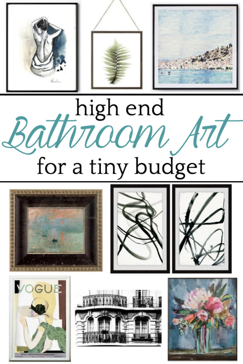 A shopping guide with upscale art for bathrooms for under $100 based on linear figures, architectural sketches, vintage advertisements, sky/water/landscapes, abstract paintings, and botanicals. #bathroomart