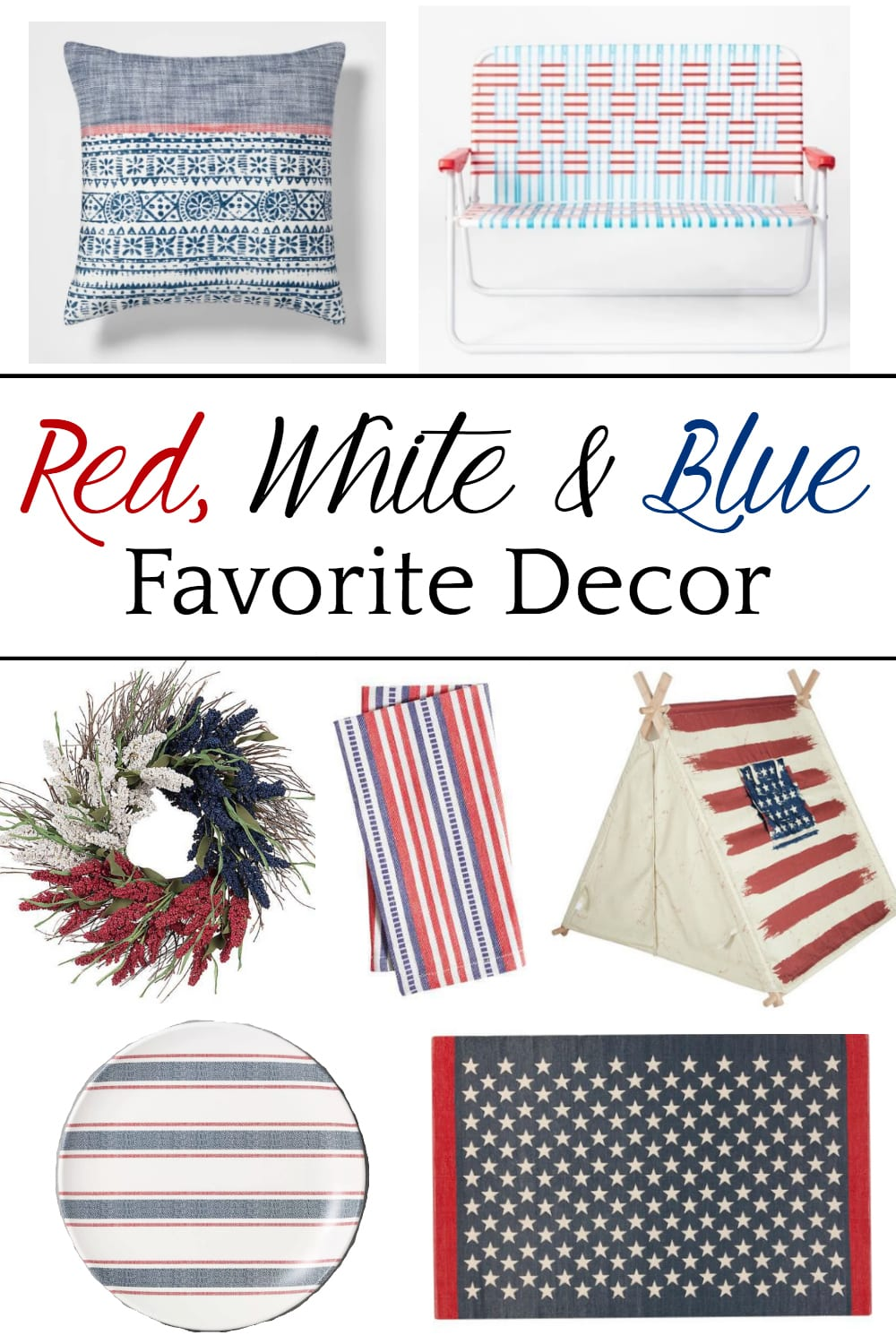 Red, White & Blue Favorite Decor | All of the best designer style patriotic home decor for outdoor entertaining that won't break the bank. #july4th #july4thdecor #redwhitebluedecor #patrioticdecor