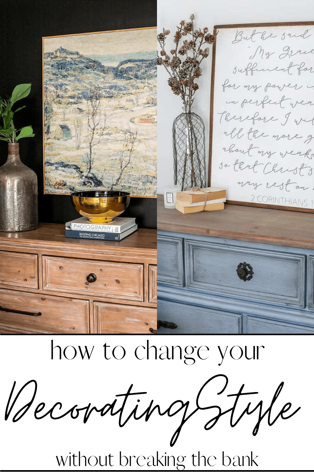 8 steps to transition your decorating style from farmhouse (or any other trend) to a new decorating style without breaking the budget.