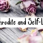 aphrodite self love