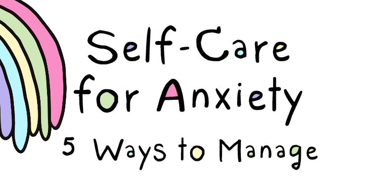 Self-Care for Anxiety: Create a Nourishing Practice