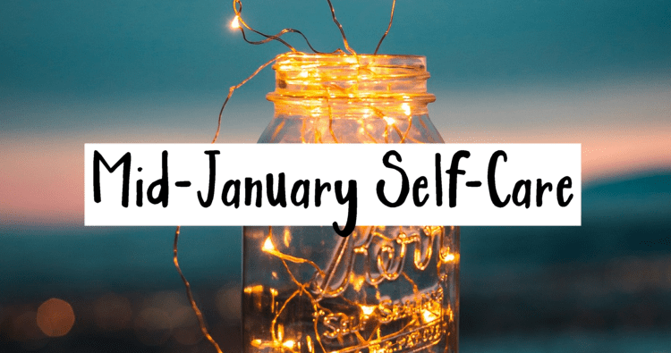 Mid-January Self-Care Check-In!