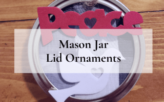 Mason Jar Lid Ornaments