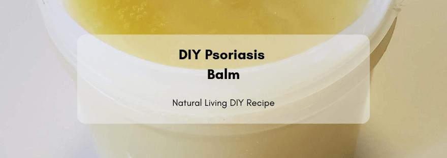 DIY Psoriasis Balm