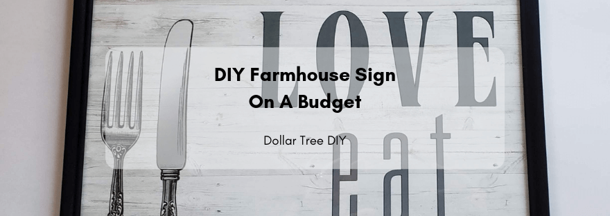 DIY Farmhouse Sign on A Budget