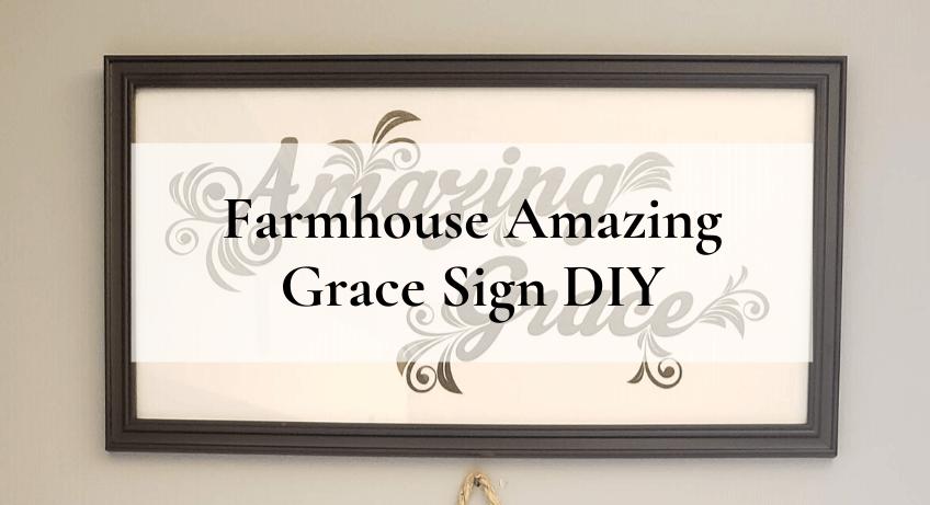 farmhouse amazing grace sign