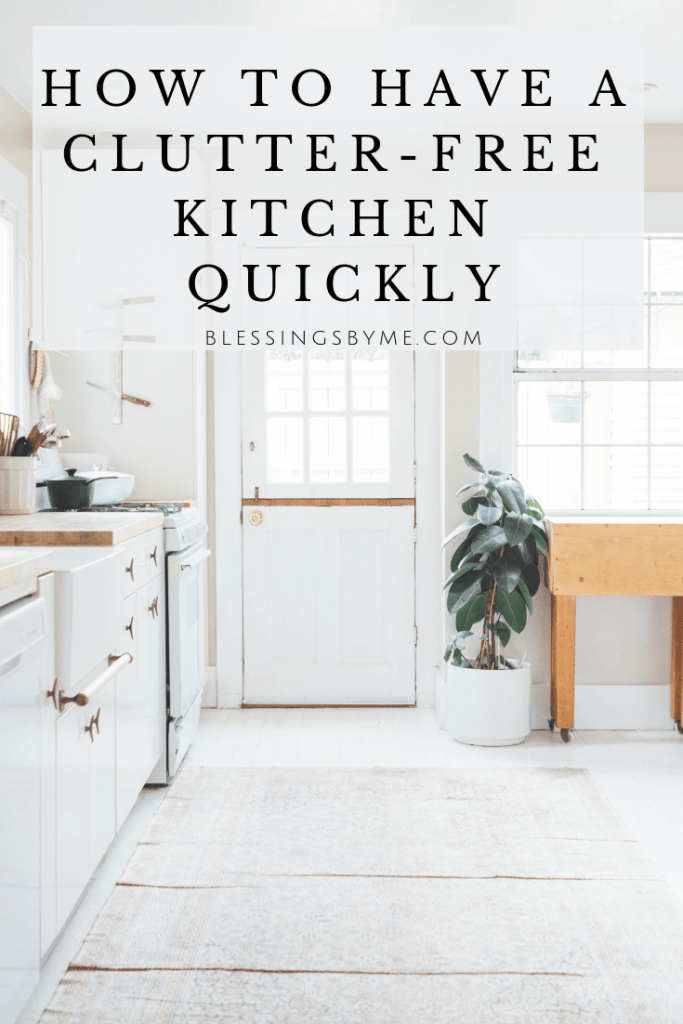 How to Have a Clutter-Free Kitchen Quickly