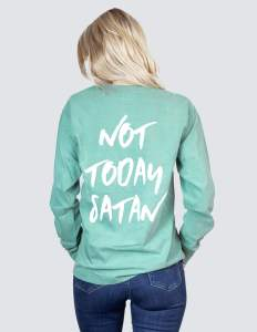Not Today Satan Elevated Faith T-Shirt