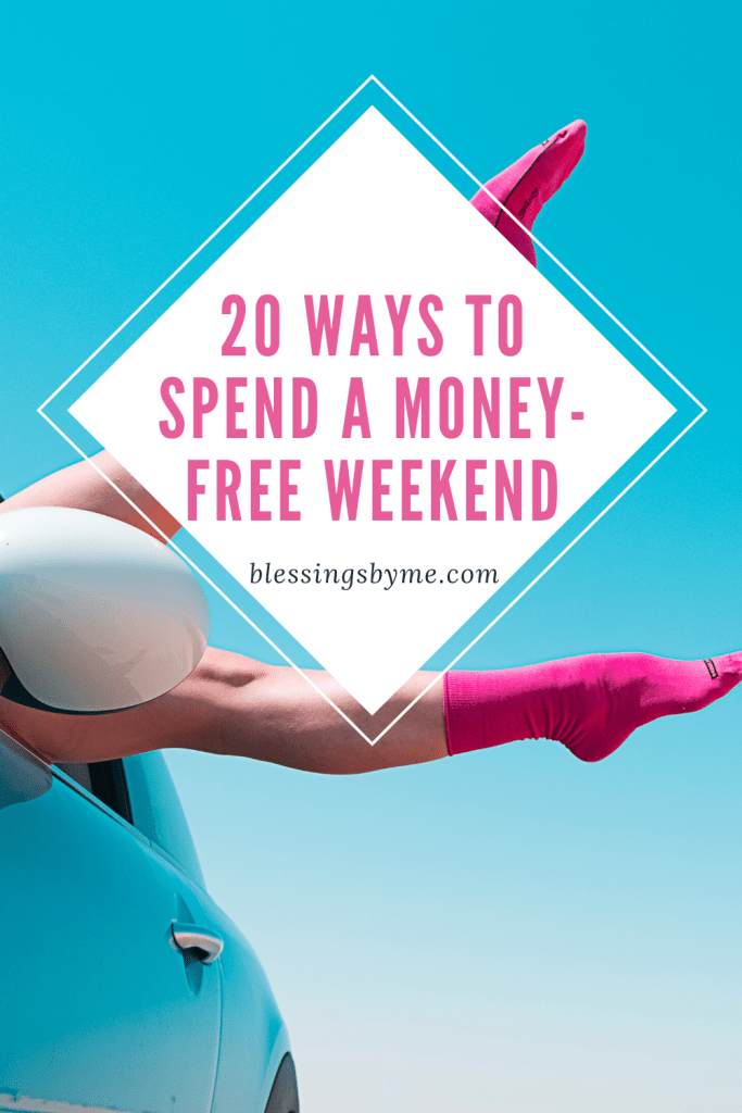 20 Ways to Spend a Money Free Weekend