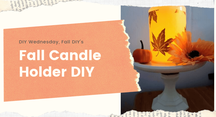 Fall Candle Holder DIY