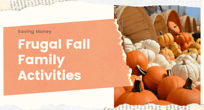 Frugal Fall Family Activities